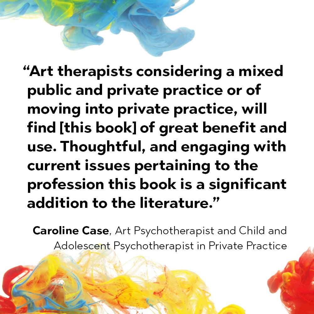 Art Therapy in Private Practice, Edited by James D. West  http:// bit.ly/2w6A1M9  &nbsp;   #arttherapy #privatepractice #ArtTherapist<br>http://pic.twitter.com/BHnc8jZ3yr