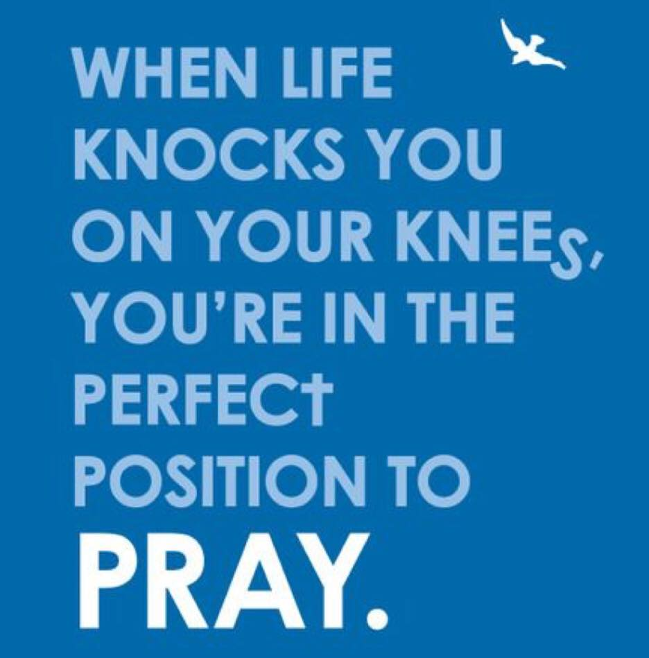 When life knocks you on your knees, you&#39;re in the perfect position to pray! #pray #inspire #encourage #fromtheinsideout #unbreakable #love<br>http://pic.twitter.com/U8M7BnzUGA
