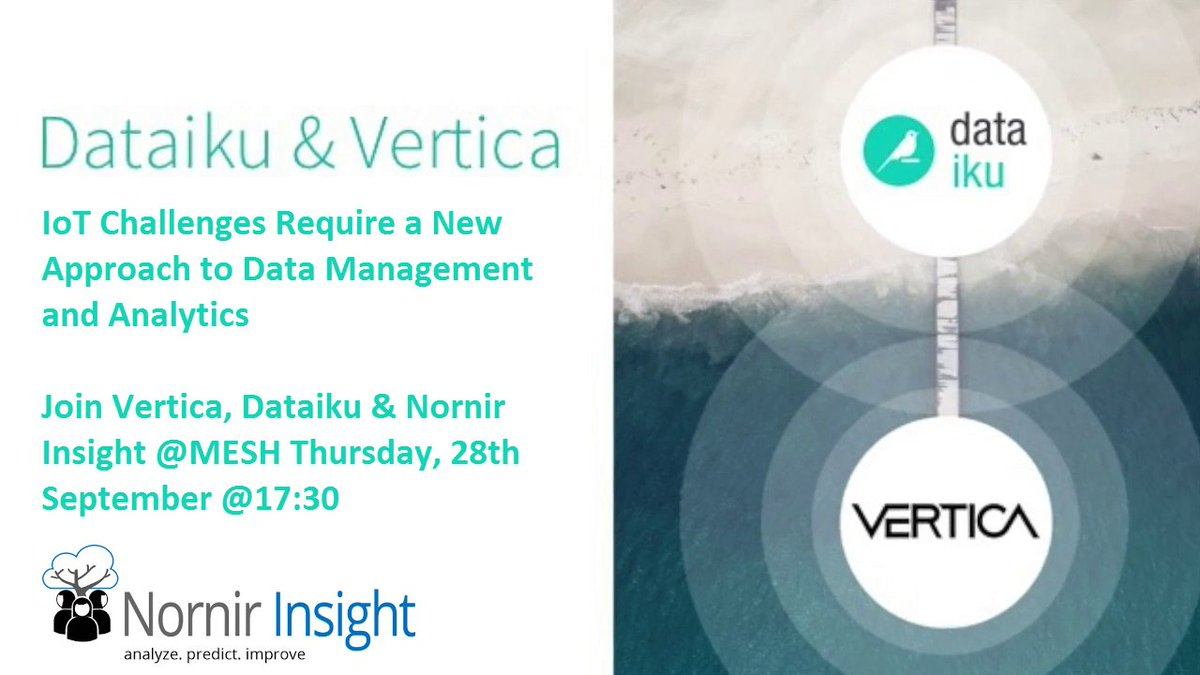 Join me! &quot;Must-Attend&quot; #IoT, #BigData &amp; #Machinelearning Meetup w/@dataiku &amp; @vertica, Thursday 28th @ MESH in Oslo  https:// lnkd.in/gtYBUFH  &nbsp;  <br>http://pic.twitter.com/iFGUtJzJ9E