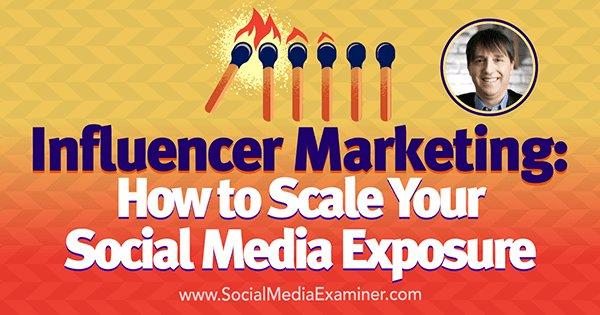 Influencer #Marketing How to Scale Your #SocialMedia Exposure  http:// bit.ly/2v6ENsV  &nbsp;   #DigitalMarketing #SEO #SMM #BigData #Marketing #ROI <br>http://pic.twitter.com/1kpyMJfkbU