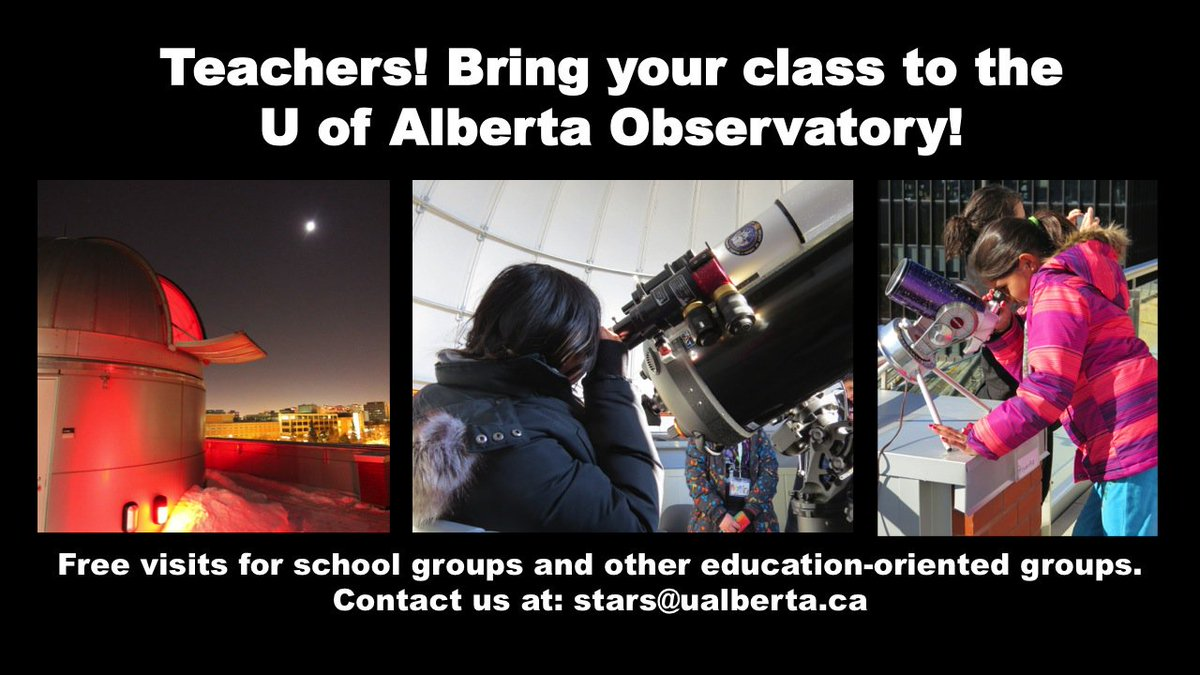 #yeg teachers, check out the @UofAObservatory free observatory visits for your class! #astronomy #grade6 #grade9 #Edmonton<br>http://pic.twitter.com/Zy9vv81vGh