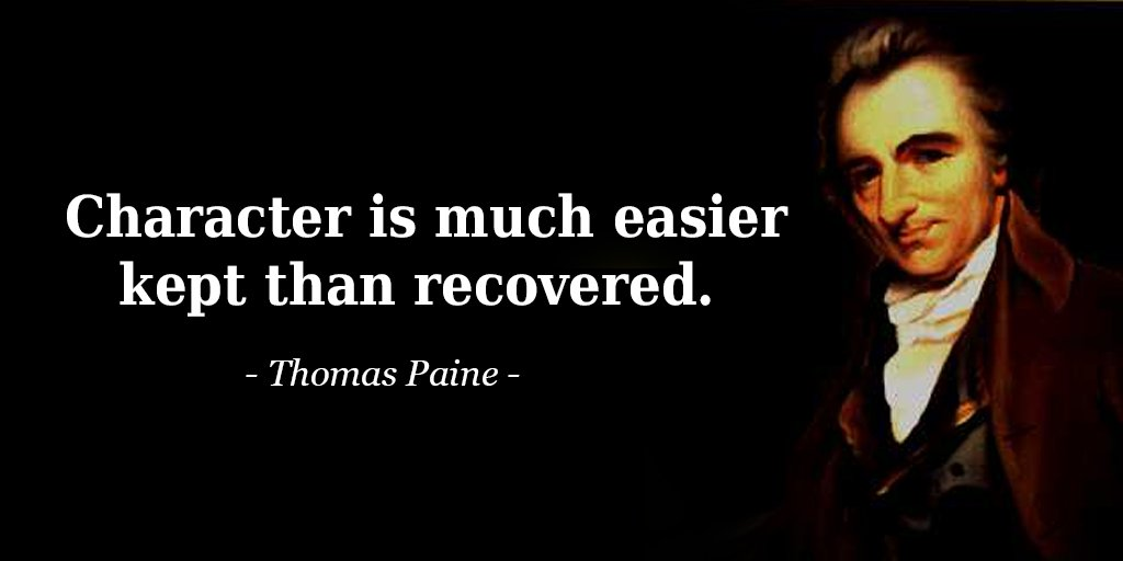 Character is much easier kept than recovered. - Thomas Paine #quote <br>http://pic.twitter.com/ZsQNCArJ18