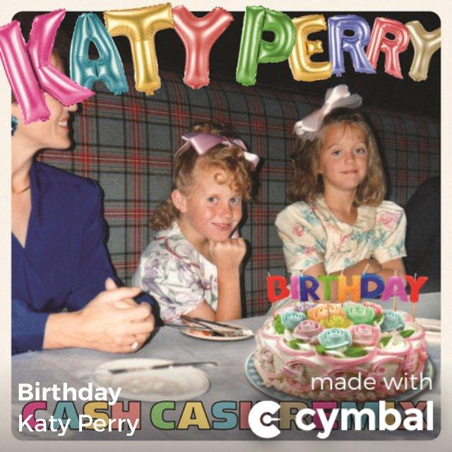 """Happy birthday ryna my friend    \""""Birthday - Cash Cash Remix\"""" by Katy Perry"""