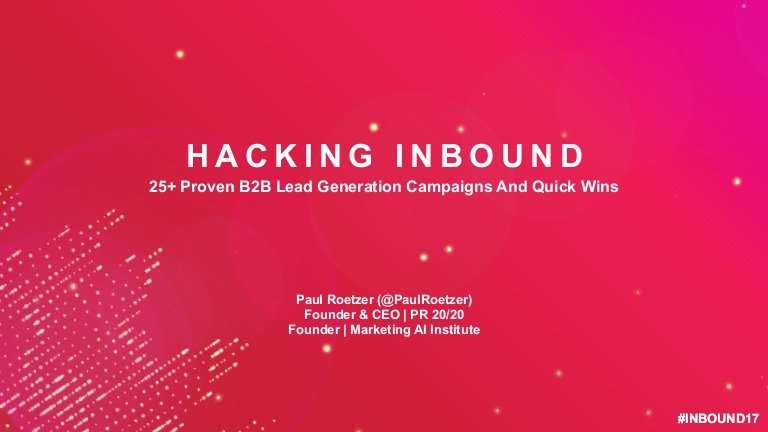 Hacking Inbound: 25+ Proven B2B Lead Generation Campaign Ideas and Quick Wins https://t.co/xESh11Y6jm #INBOUND17 https://t.co/o59Q2hnhbM