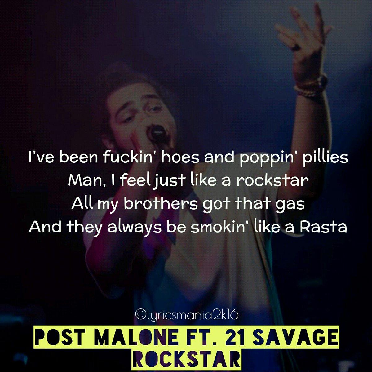 lyricsmania2k16 on twitter post malone rockstar feat 21 savage postmalone rockstar 21savage lyrics songlyrics songquotes lyricscards postmalone rockstar 21savage lyrics