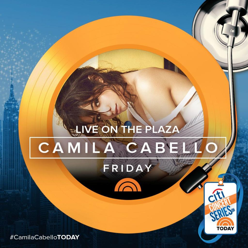 FRIDAY: @Camila_Cabello will be performing LIVE on the Citi Concert Series on @TODAYshow. #CamilaCabelloTODAY https://t.co/6TEEk4G1Px