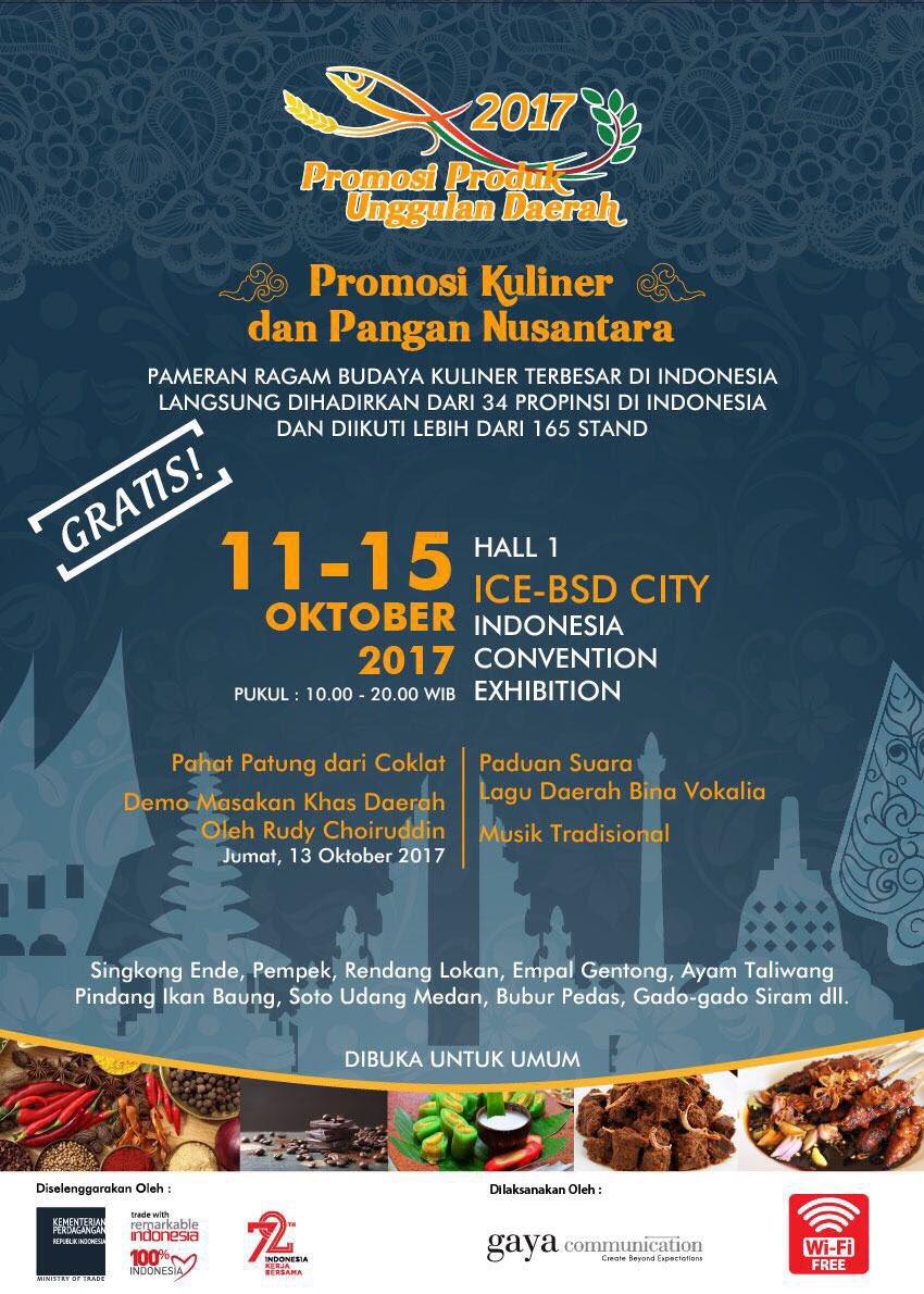Ice Indonesia A Twitter Promosi Produk Unggulan Daerah 2017 11 15 Oktober 2017 Hadir Di Ice Hall 1