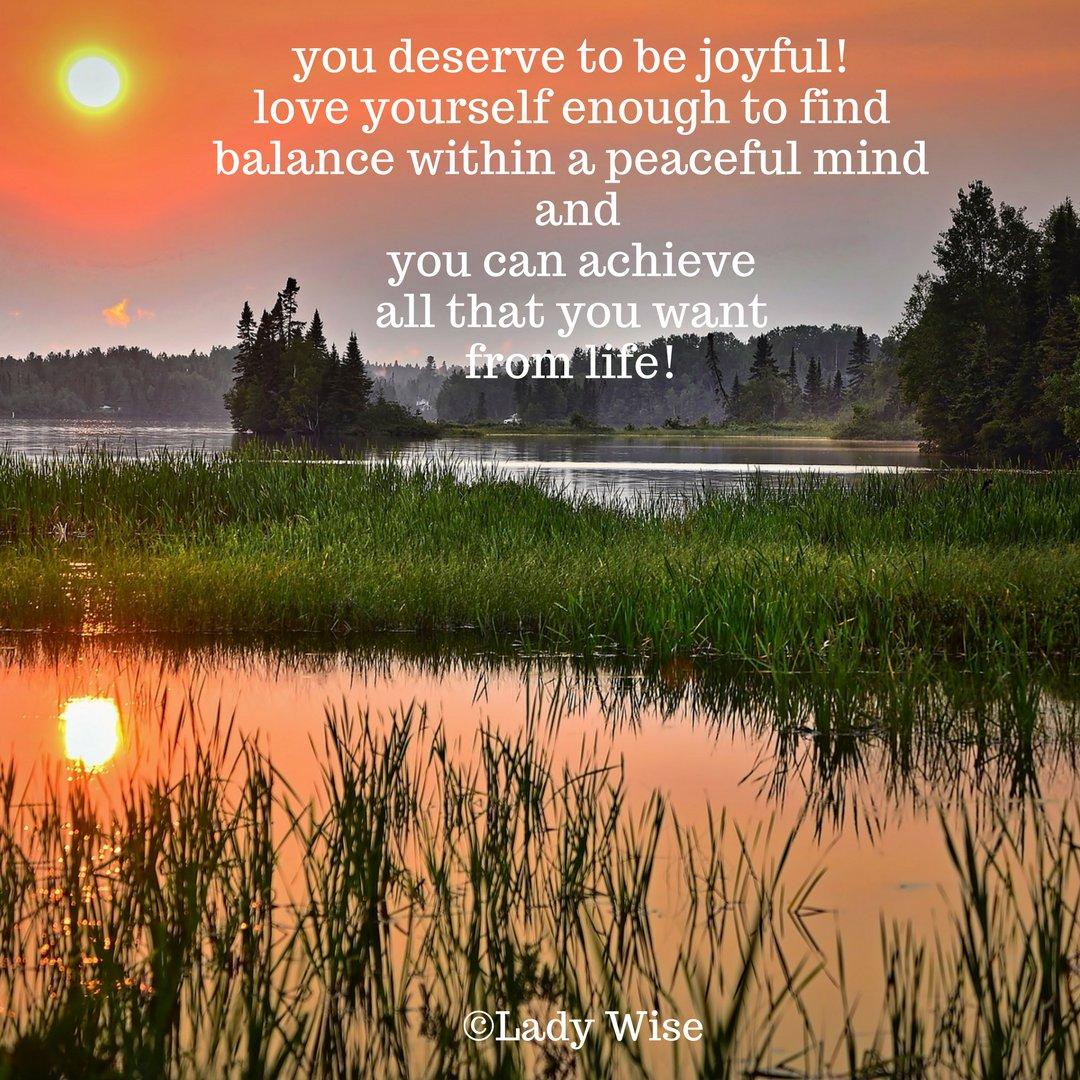 MRT @KariJoys #quote You deserve 2 be #JOY-ful! #JoyTrain #Love #Peace #SelfLove #BeHappy RT @LadyWiseWorld