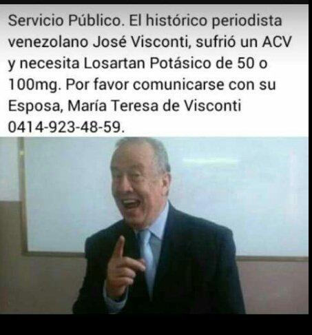 #ServicioPúblico Periodista José Visconti sufrió un ACV, requiere el siguiente medicamento: