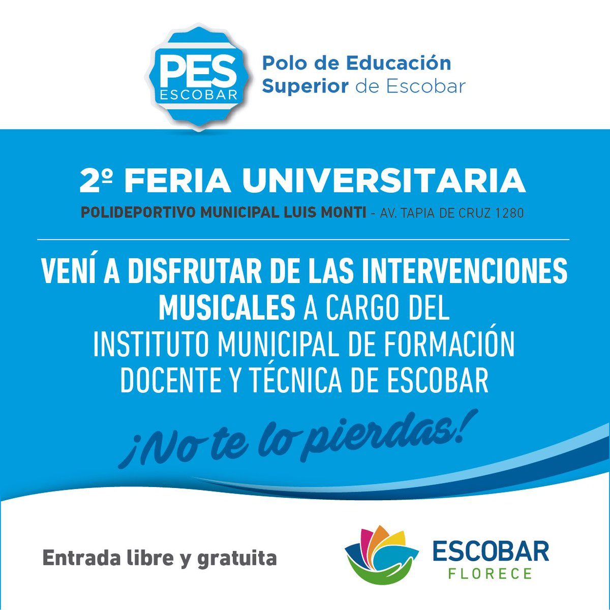 "PES Escobar on Twitter ""📢2º Feria Universitaria📢👩 🎓👨 🎓 Te"