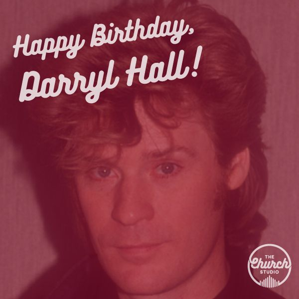 Happy Birthday to the one and only Daryl Hall.
