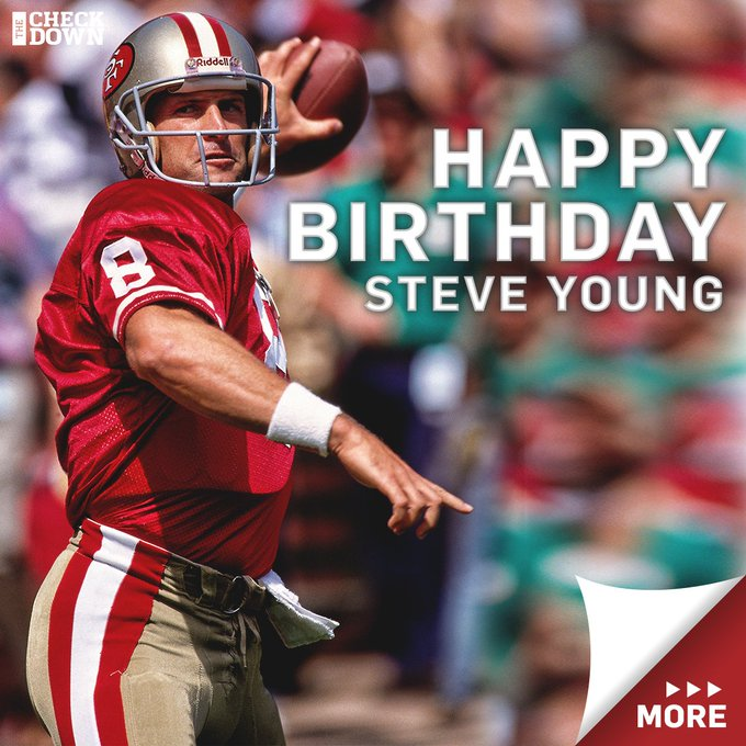 Happy birthday, Steve Young!