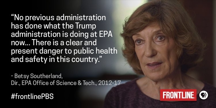 Betsy Southerland left the EPA after 30+ years of working under both Democratic & Republican administrations. #frontlinePBS