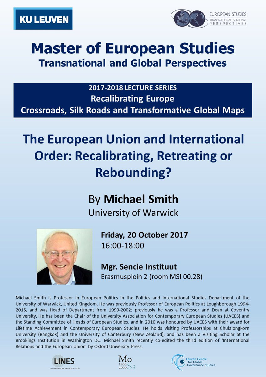 MAES Lecture Series begins next week w Mike Smith, Warwick U, on 'the EU  &amp; international order'. 20 October 4pm in Leuven #europeanstudies <br>http://pic.twitter.com/etF4fCgDiv