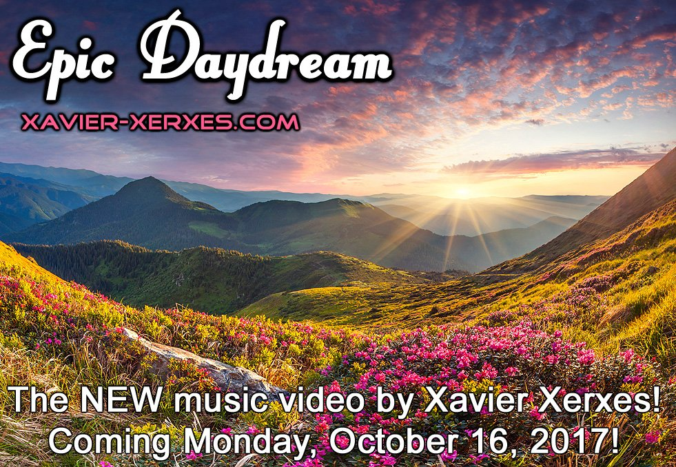 My #music #video for &quot;Epic Daydream&quot; will #premier on Monday, October 16, 2017 on my YouTube channel:  http://www. youtube.com/user/xavierxer xes4u/videos &nbsp; …  #ProgRock #Art<br>http://pic.twitter.com/omD97RJtzT