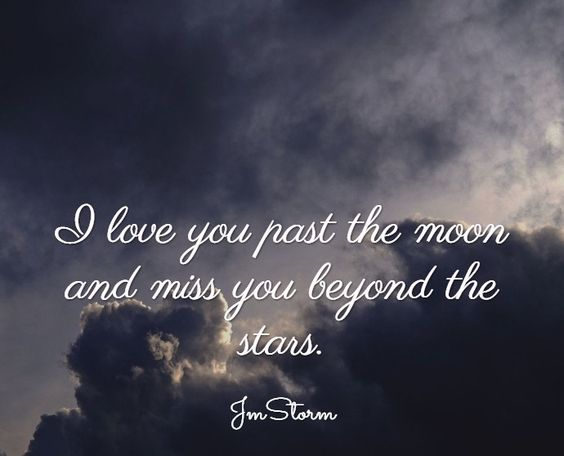 I love you past the moon and miss you beyond the stars. ~Jm Storm #lovequotes #soulmates #unrequitedlove #losingasoulmate #lovequote <br>http://pic.twitter.com/y8Yc2zQzGl