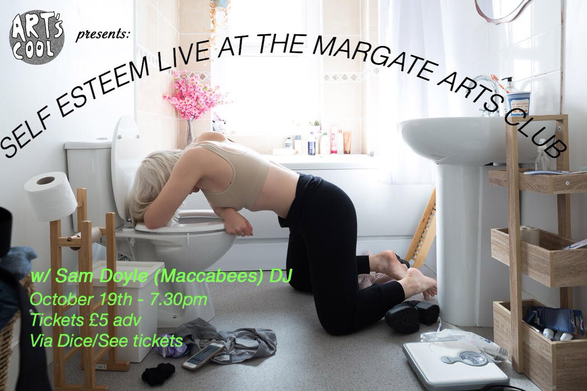 Rebecca Lucy Taylor On Twitter Self Esteem Margate Show Next Week
