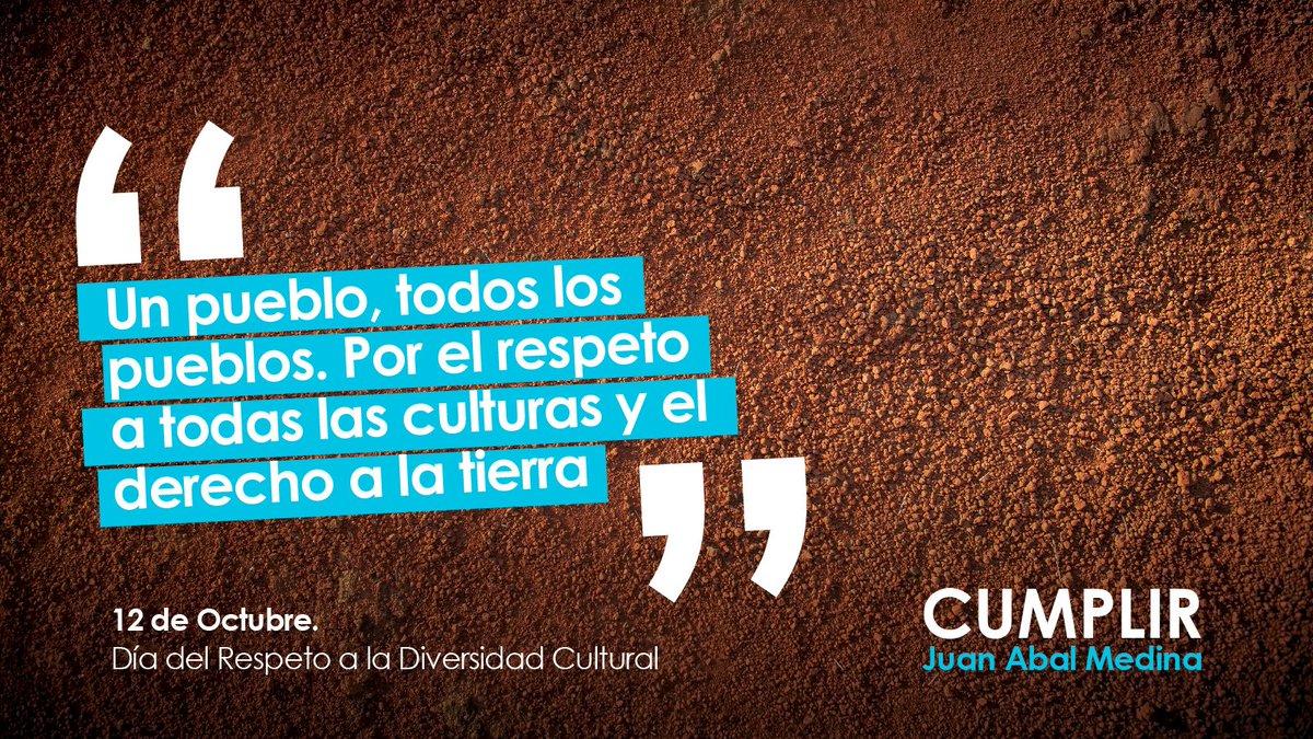 #CUMPLIR es respetar la #DiversidadCultural y el derecho a la tierra....