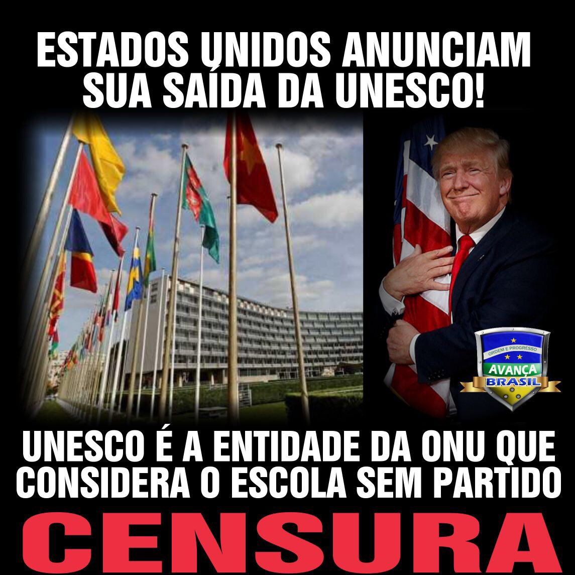 Parabéns Trump/USA! #MAGA!  Estados Unidos anunciam sua saída do órgão Globalista, anti Israel, de George Soros e cia., chamado UNESCO!