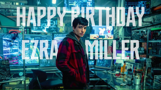 A Happy 25th Birthday to our Flash, Ezra Miller!