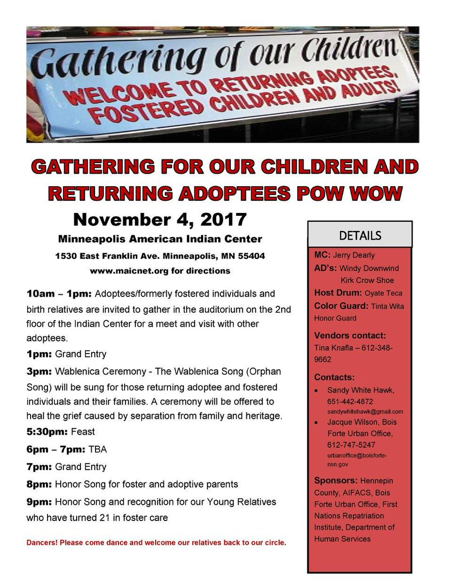 4, 2017: Returning #Adoptees and #Fostered Children/Adults Gathering and  Pow Wow - Details below:pic.twitter.com/QAU6FuplVQ