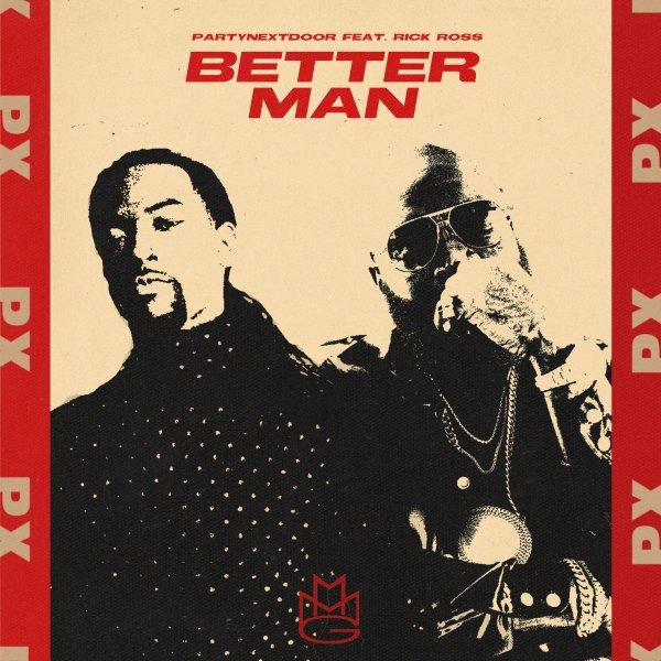 PARTYNEXTDOOR Better Man Lyrics