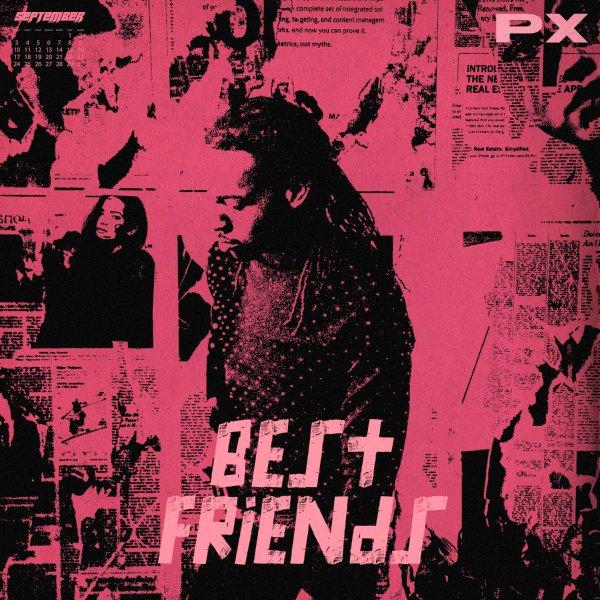 PARTYNEXTDOOR Best Friends Lyrics