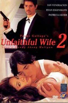 Unfaithful Wife 2: Sana'y huwag akong maligaw