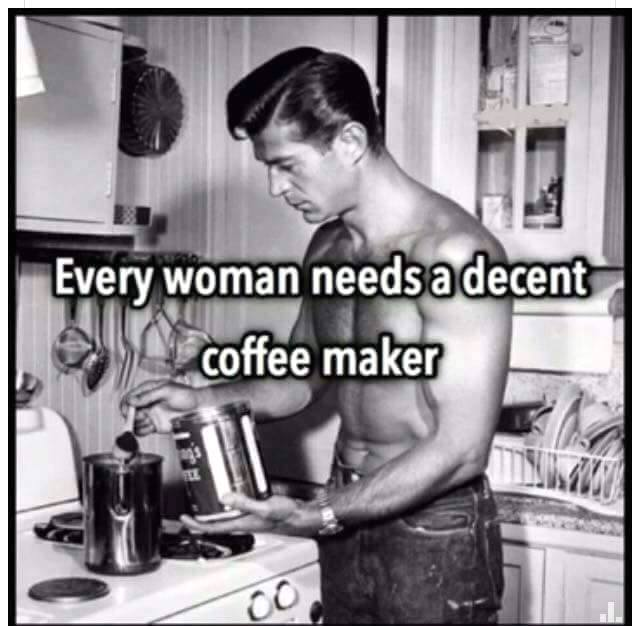 Miss Kitty On Twitter Every Woman Needs A Decent Coffee