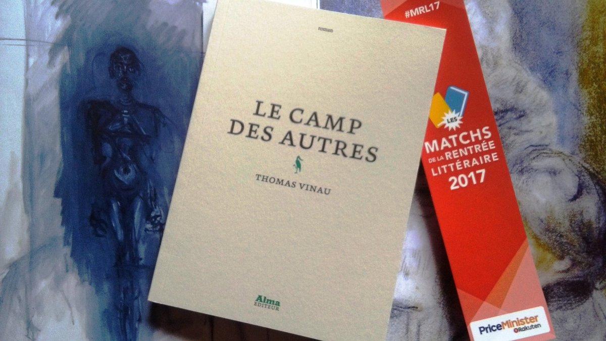 Découvrir #lecampdesautres de Thomas Vinau @Almaediteur avec les #MRL17 de @priceminister ! Grande joie !pic.twitter.com/IdCO2LXXzf