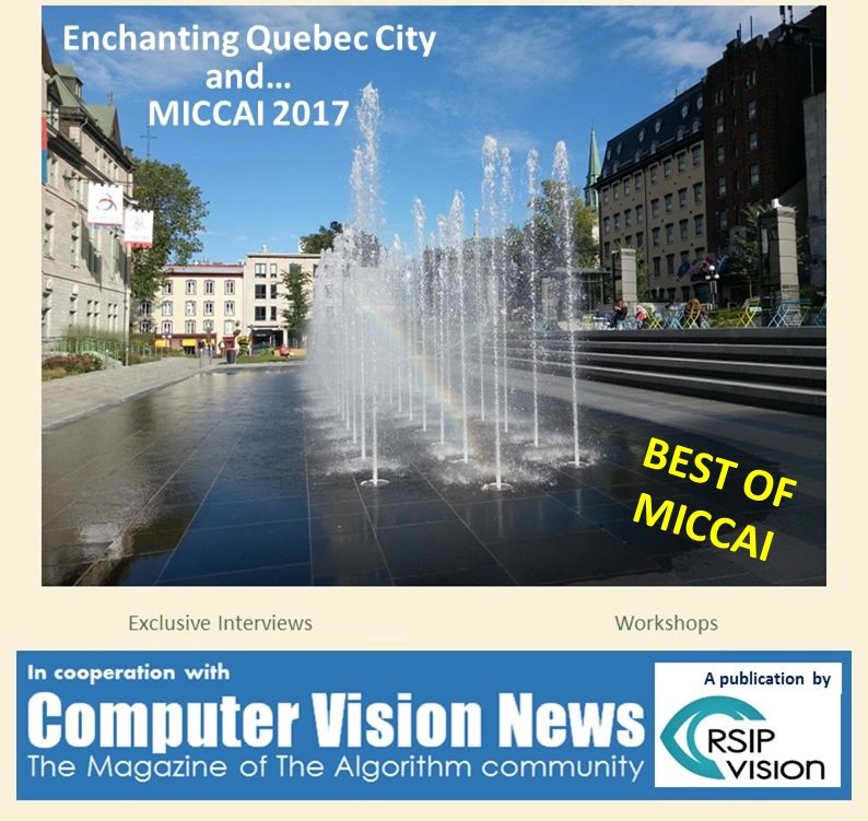 BEST OF MICCAI with 32 pages of exclusive content: workshops, presentations, people and more ==&gt;  http://www. rsipvision.com/ComputerVision News-2017October/ &nbsp; …  #MICCAI2017 #MICCAI <br>http://pic.twitter.com/MszRWCWrdj