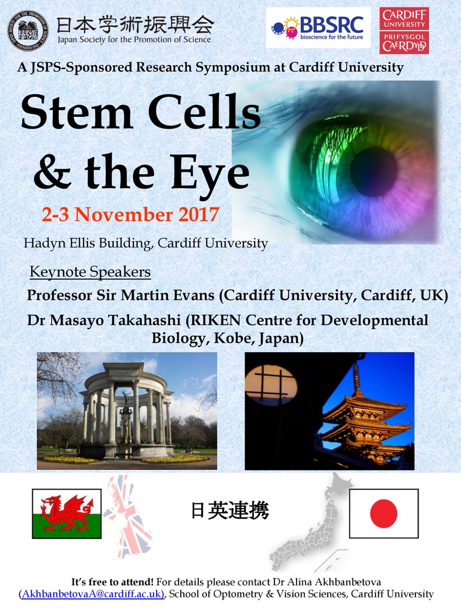 #JSPS sponsored Research Symposium at Cardiff Uni on 2-3 Nov  &quot;Stem Cells &amp; the Eye&quot;  Event opened by @fmwales  Reg:  https:// goo.gl/qAx48k  &nbsp;  <br>http://pic.twitter.com/e2FxxsTZgD