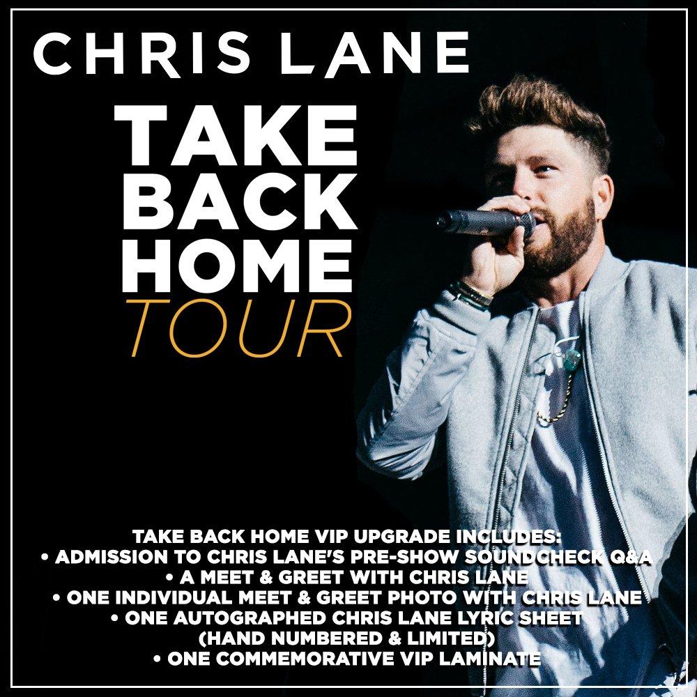 Chris Lane On Twitter Yall Can Now Grab Takebackhometour Vip