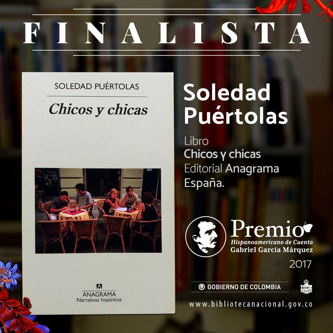 Mincultura Colombia On Twitter Cuarta Finalista Premiocuentoggm 2017 De España Soledad Puértolas Con Su Libro Chicos Y Chicas Anagramaeditor Felicitaciones Https T Co Aomgmc2b7z