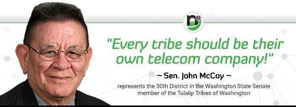 """Every tribe should be their own telecom company!"" ~ Sen John McCoy #tribaltelecom #tribalbroadband"
