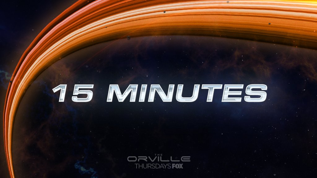 15 MINUTES! 👉 #TheOrville https://t.co/n...