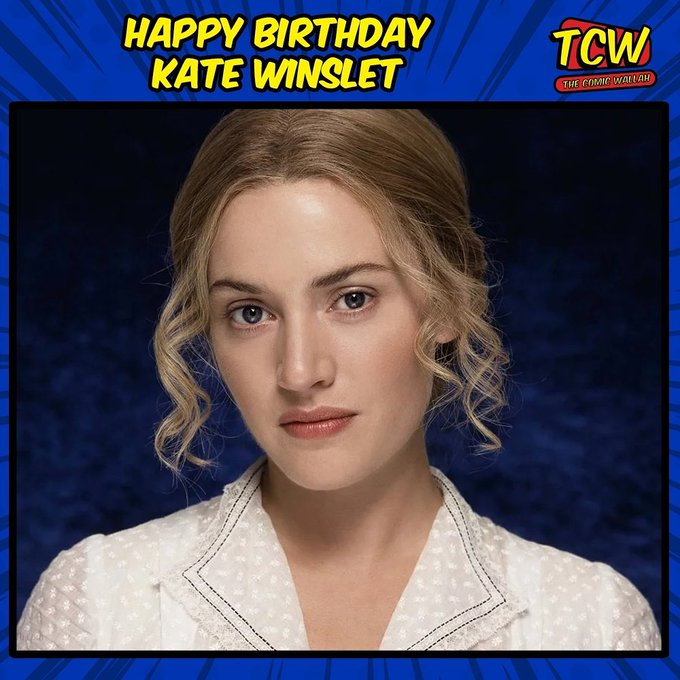 Happy Birthday, Kate Winslet. Thanks for all the magical movies!