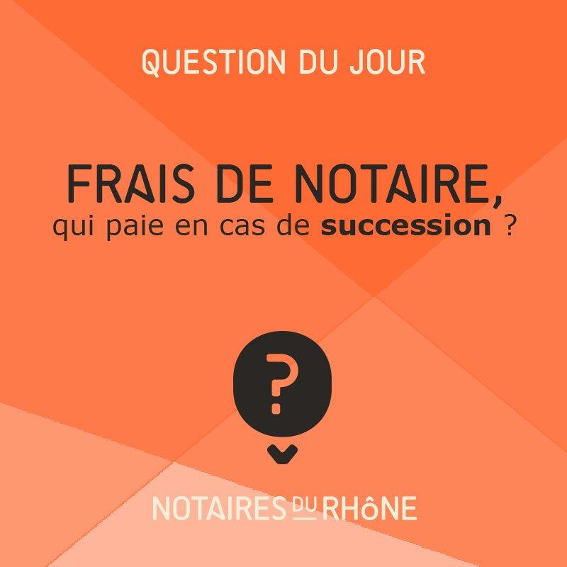 Notaires Du Rhone On Twitter Dans Le Cadre D Une Succession