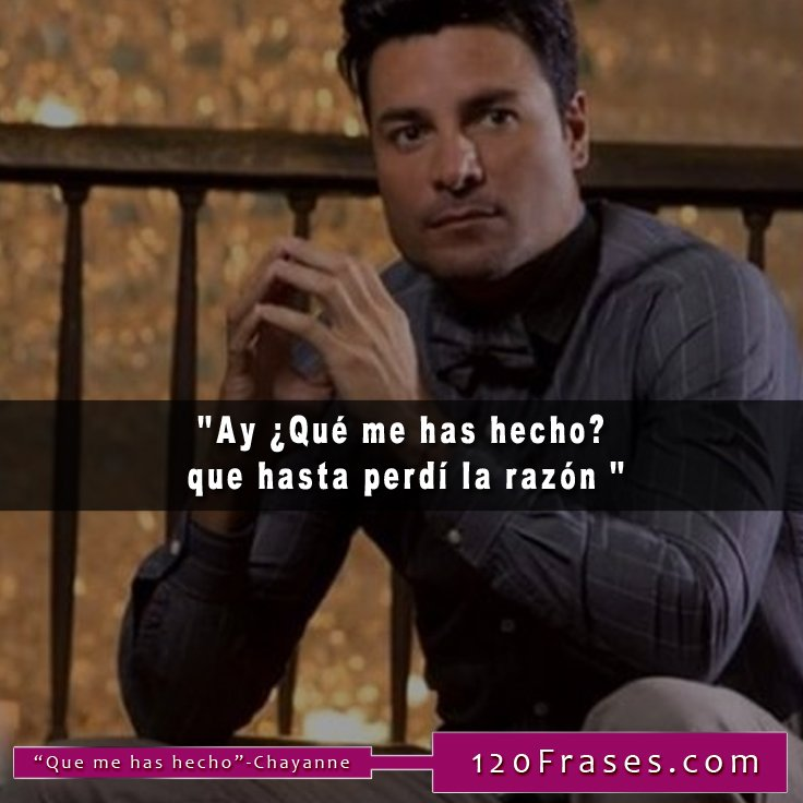 Fer Garcia On Twitter Frases De Chayanne Httpstco