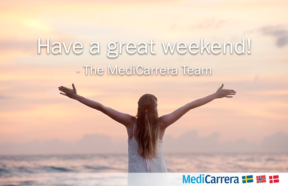 Medicarrera On Twitter Medicarrera Wishes You A Great Weekend We