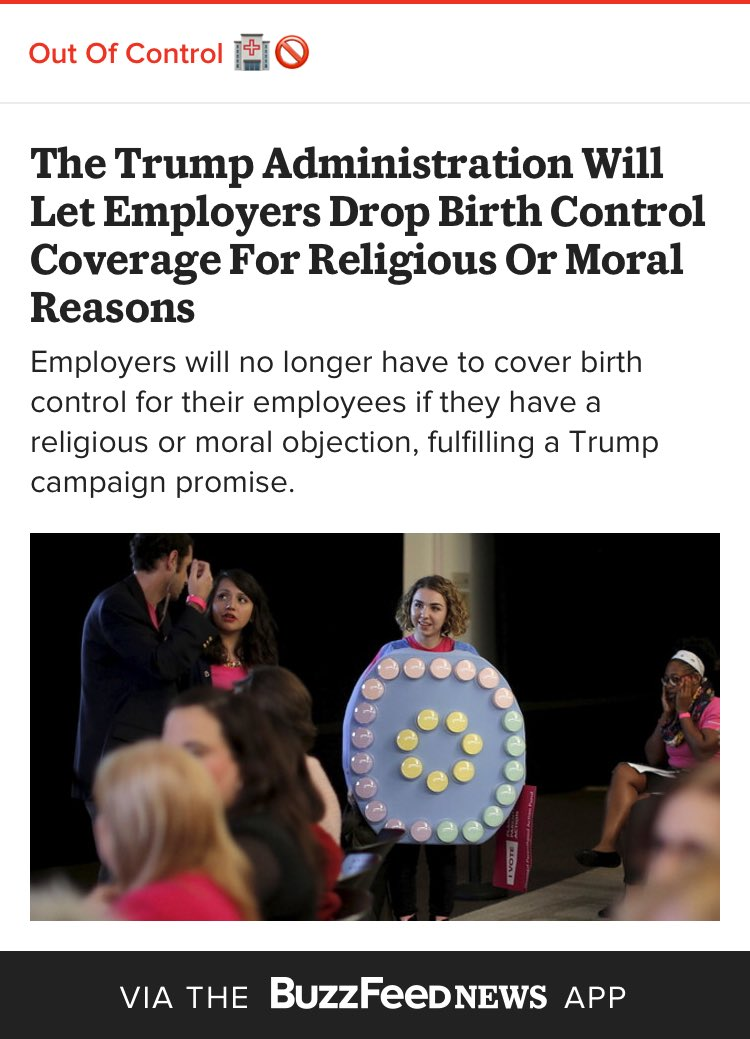 Out of Control: The #Trump Administration Will Let Employers Drop Birth Control Coverage For Religious Or Moral Reasons @buzzfeed <br>http://pic.twitter.com/Ov9XY3mvXz
