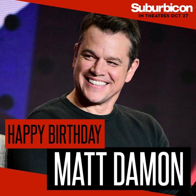 Happy birthday Matt Damon, from all your neighbors in