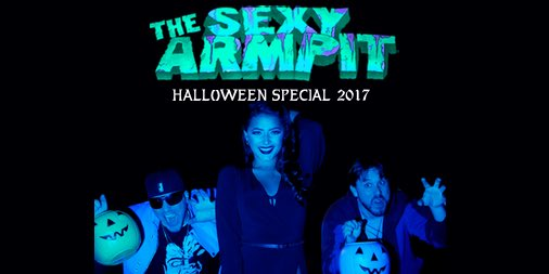 THE SEXY ARMPIT HALLOWEEN SPECIAL 2017 #BESTHALLOWEENEVER #HALLOWEEN https://t.co/t98EH6mUqe https://t.co/dMucaUcY5A