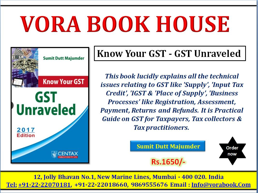 Title - know your GST - GST Unraveled by Sumit Dutt Majumder Price - 1650/-  #vorabookhouse  #gst #tax #goods #servicetax #buynow #unraveled<br>http://pic.twitter.com/EyhpJKsj05