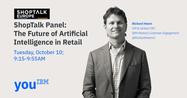 Panel: The Future of #AI and Retail. #shoptalkeurope #WatsonCE #retail #commerce @RichardHearn2 @IBMcommerce  https:// ibm.co/2y1l4gf  &nbsp;  <br>http://pic.twitter.com/W5szVgknEr
