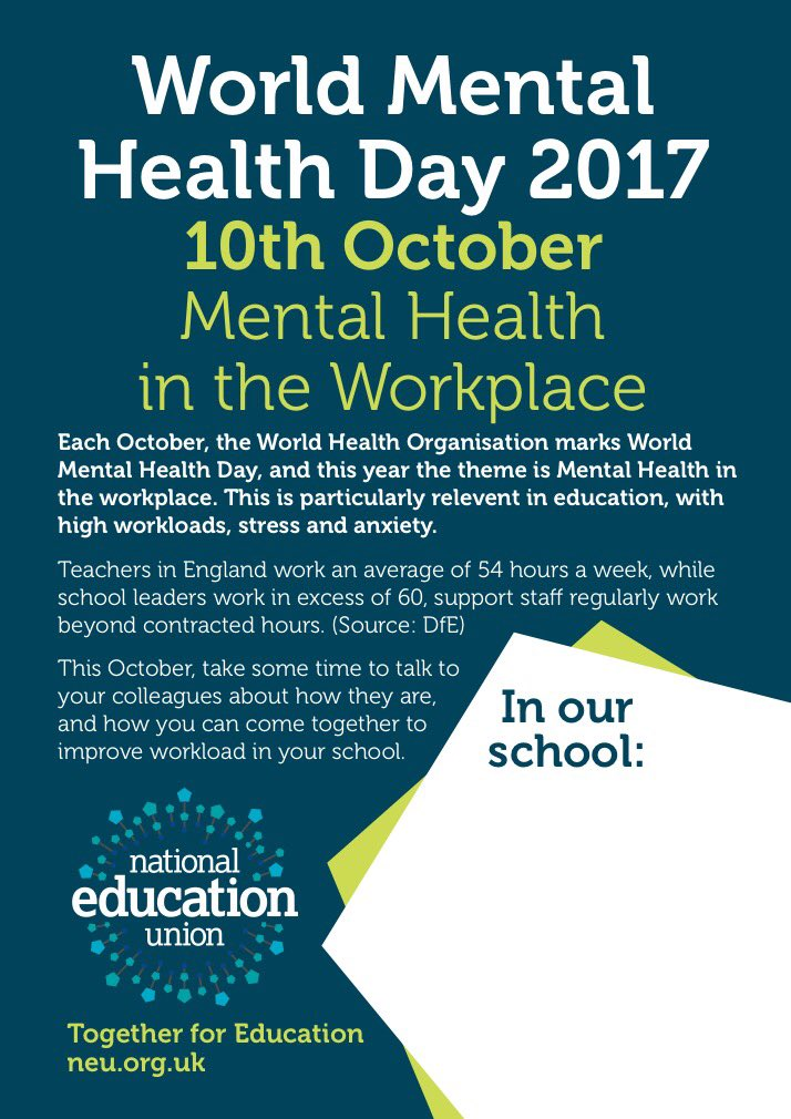 Preston NUT On Twitter Tues 10th October Is WorldMentalHealthDay Talk To Colleagues About How You Can Help Improve Mental Health In Your School