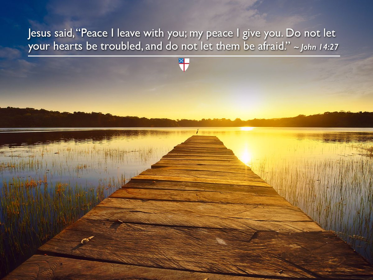 "The Episcopal Church på Twitter: ""Jesus said, ""Peace I leave with ..."