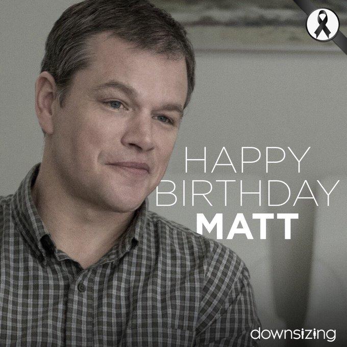 Happy Birthday Matt Damon       47                                      18