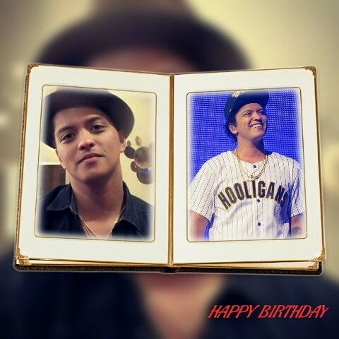 HAPPY  BIRTHDAY BIRTHDAY BRUNO MARS YOU MUST HAVE  AN AWESOME  DAY AND YOU MUST HAVE  A BLESSED  DAY MWAH