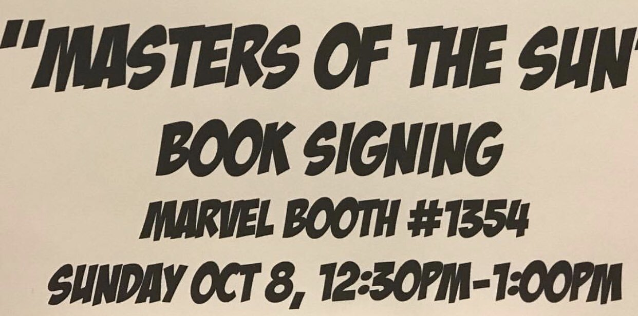 #NYCC — we're signing your copies of #MastersOfTheSun. @Marvel booth 1354 at 12:30p. See you today. https://t.co/AHZb96e0BS